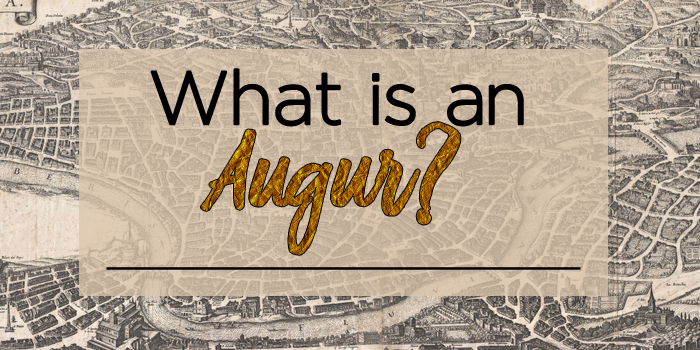 What is an augur? Map of ancient rome background.