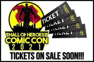 Hall of Heroes Comic Con 2021 promo image with tickets on sale soon.